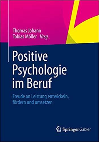 Johann, Thomas - Positive Psychologie im Beruf
