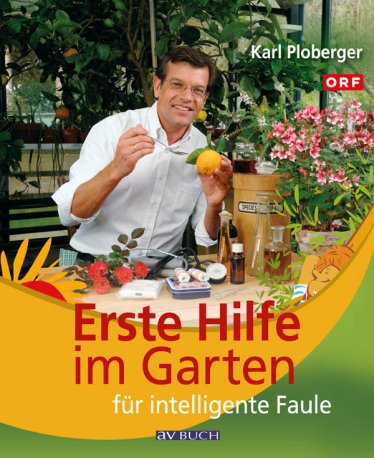 Cover: Erste Hilfe im Garten für intelligente Faule