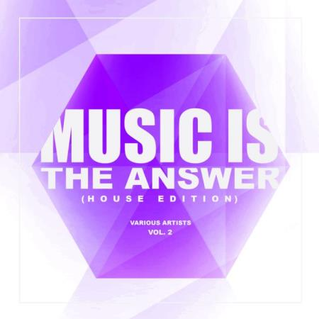 Music Is The Answer (House Edition), Vol. 2 (2019)