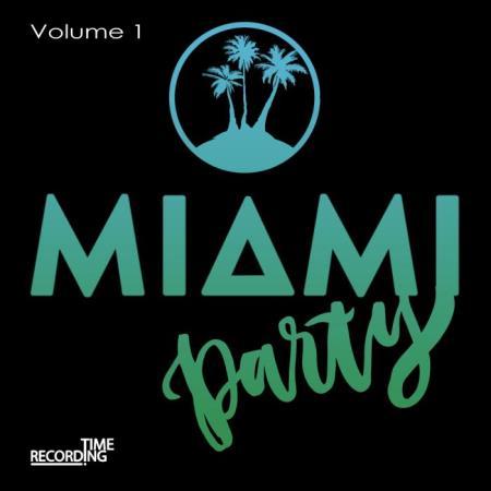 Miami Party Volume 1 (2019)
