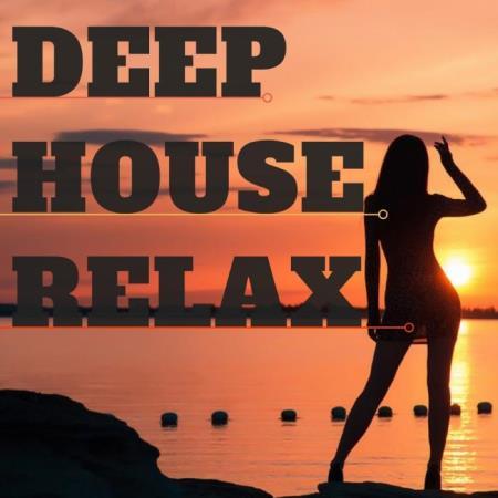Deep House Relax (2019)