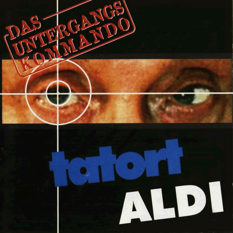 Das Untergangskommando – Tatort Aldi
