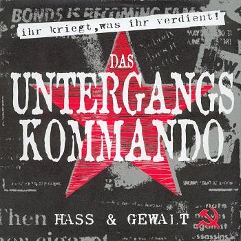 Das Untergangskommando – Hass und Gewalt (Vinyl-Rip)