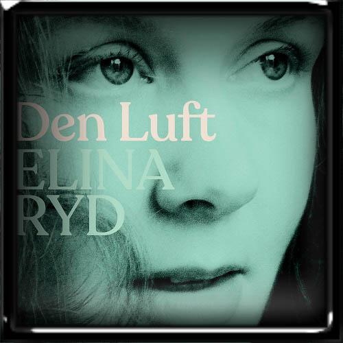 Elina Ryd - Den Luft 2019