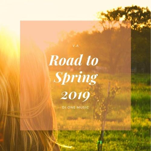 VA - Road To Spring 2019 (2019)