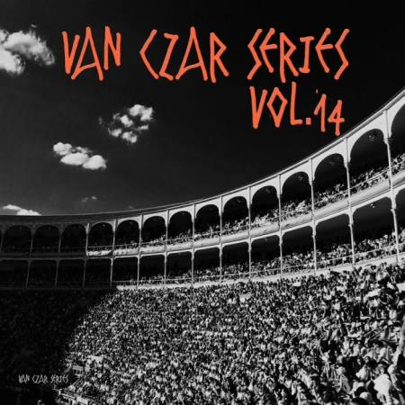 Van Czar Series Vol 14 (Compiled & Mixed By Van Czar) (2019)