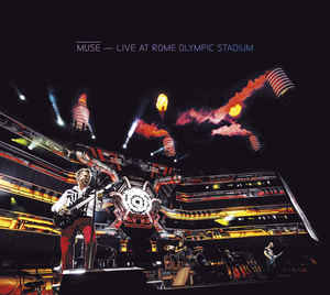 Muse – Live At Rome Olympic Stadium