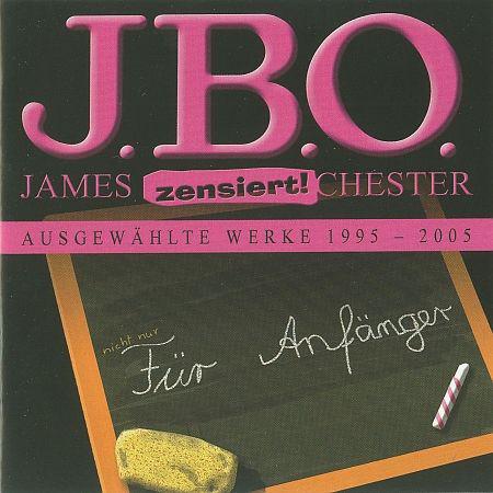 J.B.O. – Für Anfänger: Ausgewählte Werke 1995 – 2005
