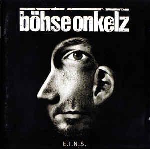 Böhse Onkelz – E.I.N.S