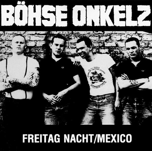 Böhse Onkelz – Freitag Nacht – Mexico