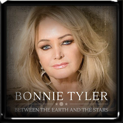 Bonnie Tyler - Between The Earth And The Stars 2019