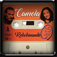 Camela Rebobinando (25 Años) 2019