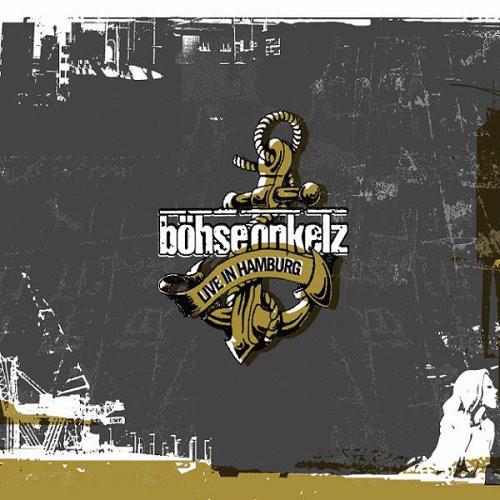 Böhse Onkelz – Live in Hamburg