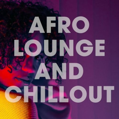 VA - Afro Lounge And Chillout (2019)
