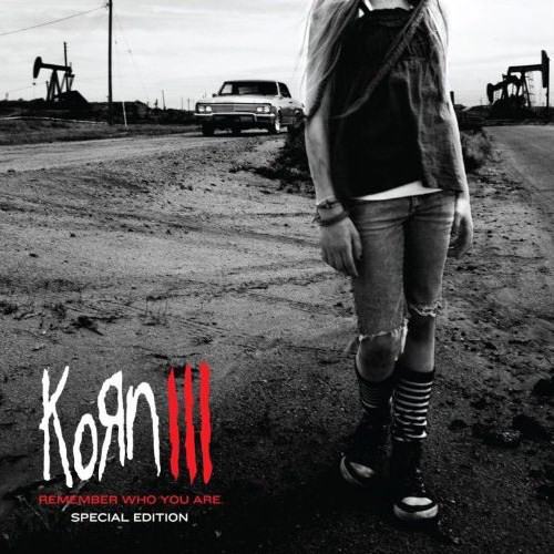 Korn –  Korn III: Remember Who You Are (Special Edition)