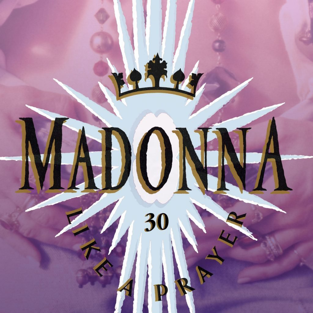 Full Album - Madonna - Like A Prayer (30th Anniversary) 2019