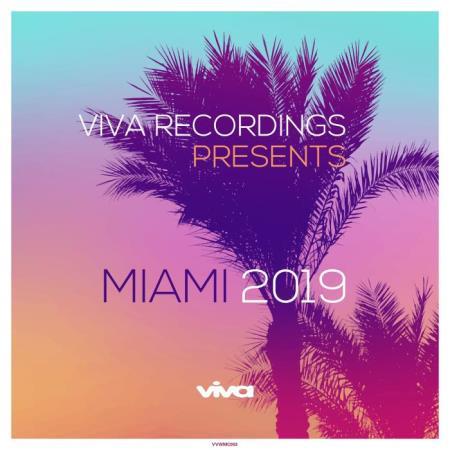 Viva Recordings Presents Miami 2019 (2019)
