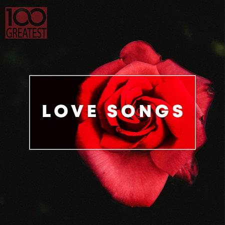 100 Greatest Love Songs (2019)