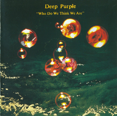 Deep Purple – Who Do We Think We Are! (Remastered)