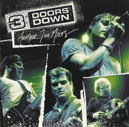 3 Doors Down – Another 700 Miles