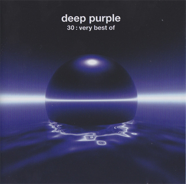 Deep Purple – 30: Very Best Of  (Remastered)
