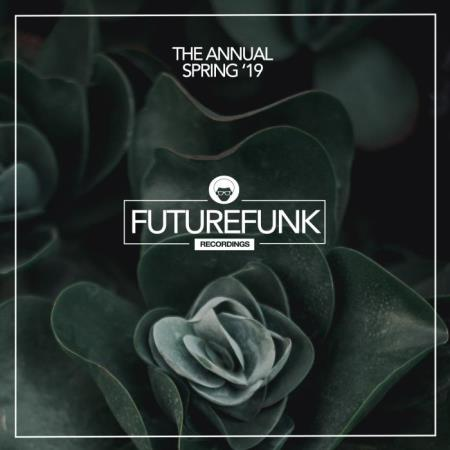 Futurefunk Recordings: The Annual Spring '19 (2019)