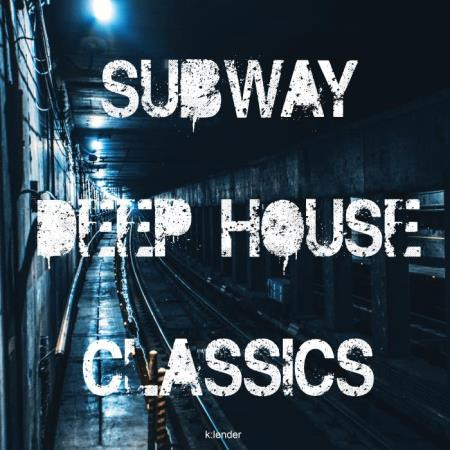Subway Deep House Classics (2019)