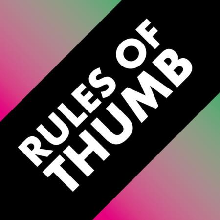 Rules of Thumb (2019)