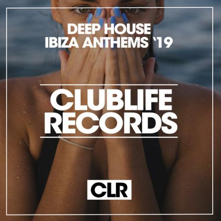 Deep House Ibiza Anthems '19 (2019)