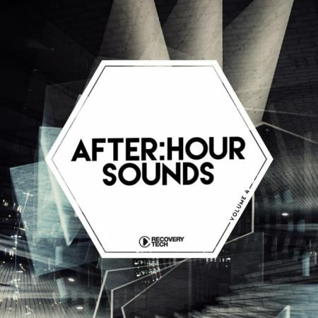 Recovery Tech - After:Hour Sounds, Vol. 4 (2019)