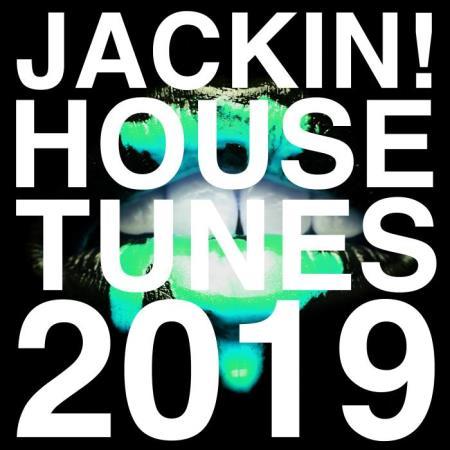 Jackin House Tunes 2019 (2019)