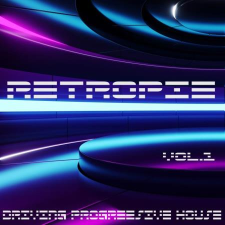 Retropie, Vol. 1 (Driving Progressive House) (2019)