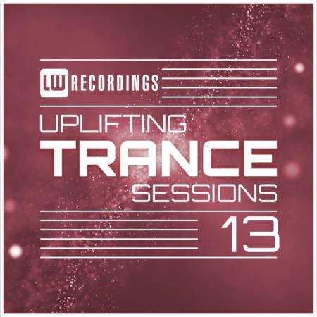 LW Recordings - Uplifting Trance Sessions Vol. 13 (2019) FLAC