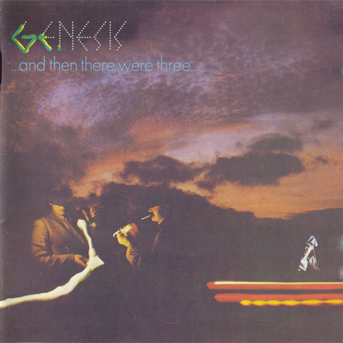 Genesis - ...and then there were three... (Reissue)