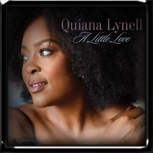 Quiana Lynell - A Little Love 2019