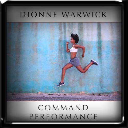 Dionne Warwick - Command Performance 2019