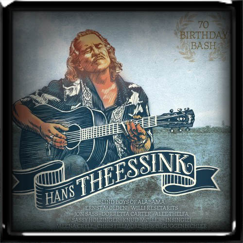 Hans Theessink - 70 Birthday Bash 2019