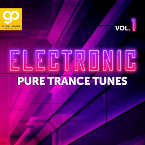 Electronic Pure Trance Tunes Vol 1 (2021)