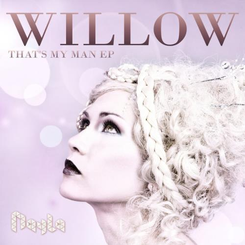 Nayla — Willow (That's My Man EP) (2021)
