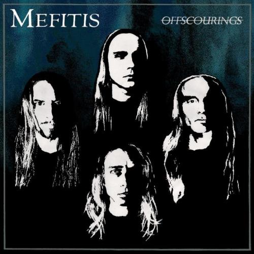 Mefitis — Offscourings (2021)