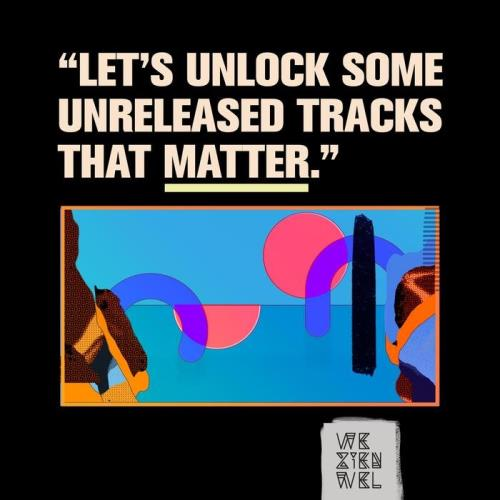 Let's Unlock Some Unreleased Tracks That Matter (2021)