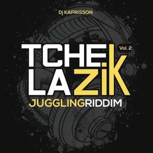 Tchek La Zik Vol 2 (Juggling Riddim) (2021)