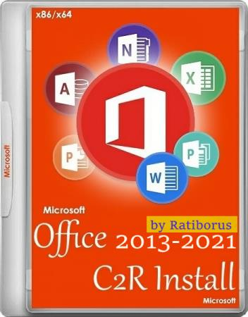 Office 2013-2021 C2R Install / Lite 7.1.6 Portable by Ratiborus