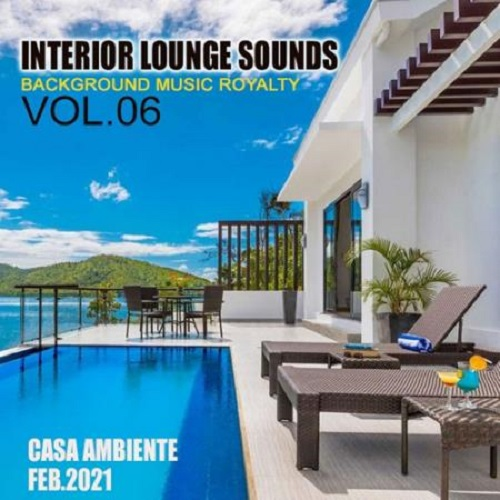 Interiour Lounge Sounds Vol.06 (2021)