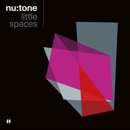 Nu:Tone — Little Spaces (2021)