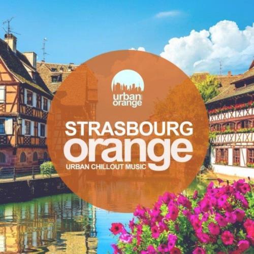 Strasbourg Orange: Urban Chillout Music (2021)
