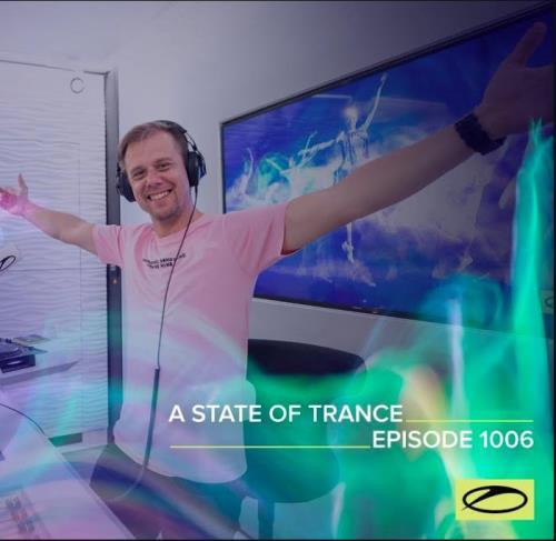 Armin van Buuren — A State Of Trance 1006 (2021-03-04)