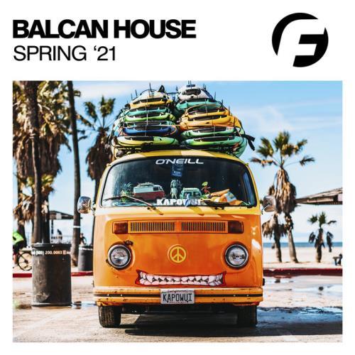 Balcan House Spring '21 (2021)