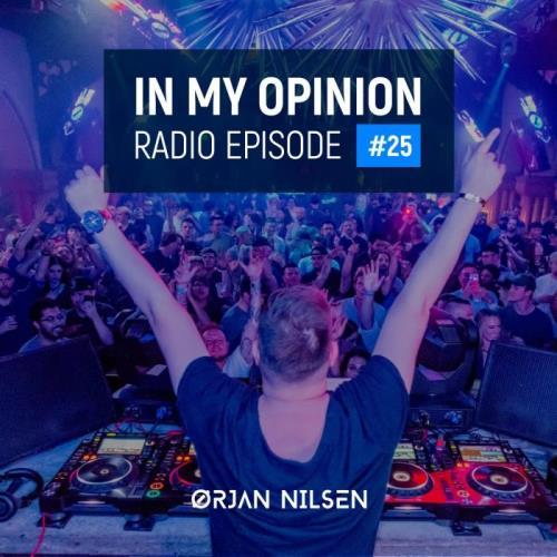 Ørjan Nilsen — In My Opinion Radio 025 (2021-03-03)