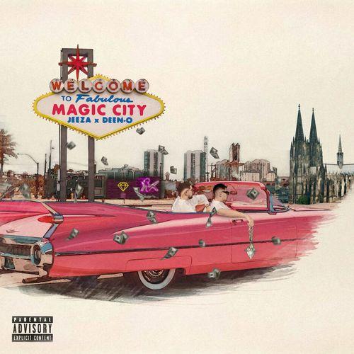 Jeeza & DEEN-O - MAGIC CITY EP (2021)